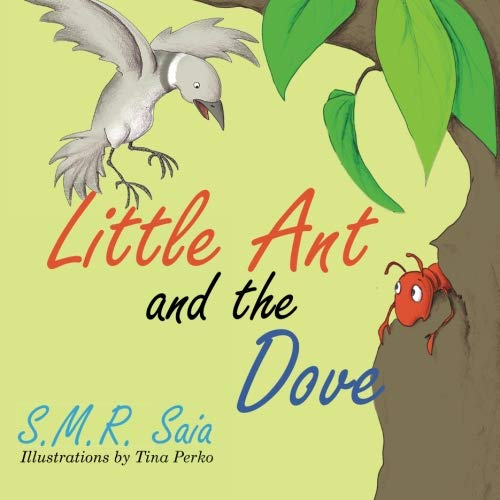 Little Ant and the Dove (Little Ant Books) (Volume 5) ()