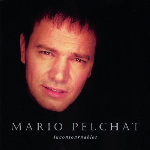 Mario Pelchat - Mario Pelchat - Zortam Music