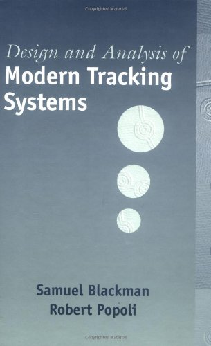 Design And Analysis Of Modern Tracking Systems  Artech House Radar Library