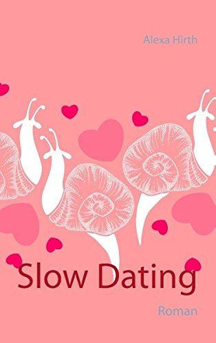 Slow Dating: Roman
