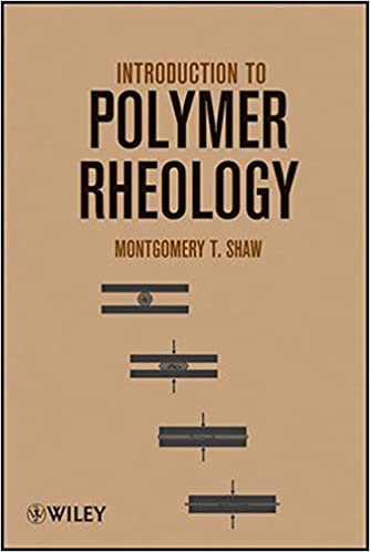 Introduction to polymer rheology montgomery t shaw 9780470388440 introduction to polymer rheology 1st edition fandeluxe Images