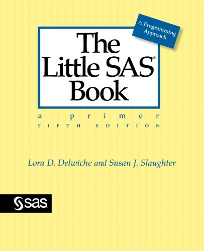 The Little SAS Book: A Primer, Fifth Edition by Brand: SAS Institute