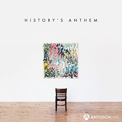 AntiochLIVE - History's Anthem 2018
