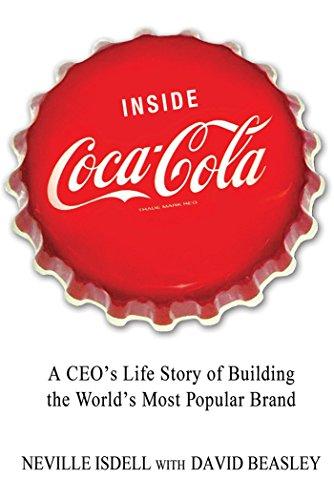Inside Coca-Cola: A CEO