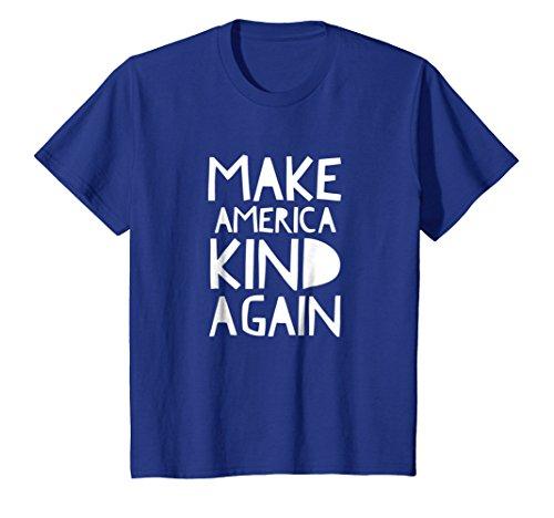 Kids Make America Kind Again T Shirt 12 Royal Blue