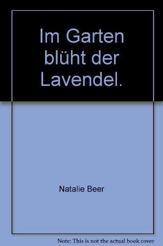 Stuttgart Beer - Im Garten blüht der Lavendel.