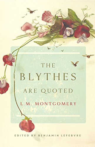 The Blythes Are Quoted: Penguin Modern Classics Edition