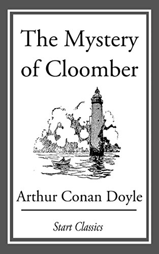 The mystery of cloomber kindle edition by arthur conan doyle the mystery of cloomber by doyle arthur conan fandeluxe Images