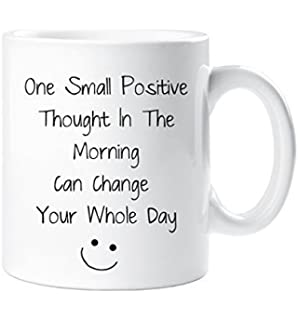One Small Positive Thought In The Morning Inspirational Mug Gift Cup Ceramic  Present