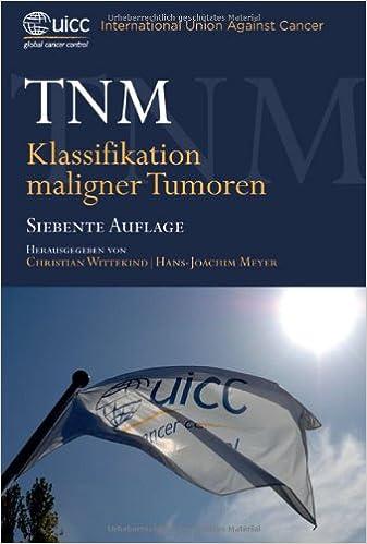 FüR Schnellen Versand Tnm-klassifikaton Maligner Tumoren Internat Uicc Union Against Cancer Hrsg