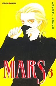 Mars, Tome 3 par Fuyumi Soryo