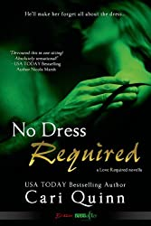 No Dress Required (Entangled Flirts) (Love Required Book 1)