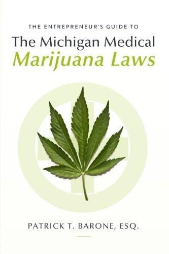 Entrepreneurs-Guide-to-Michigan-Medical-Marijuana-Laws
