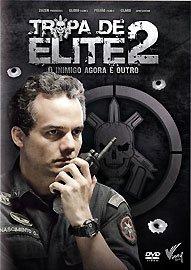 Tropa de Elite 2: O Inimigo Agora e - Tropa De Elite 2