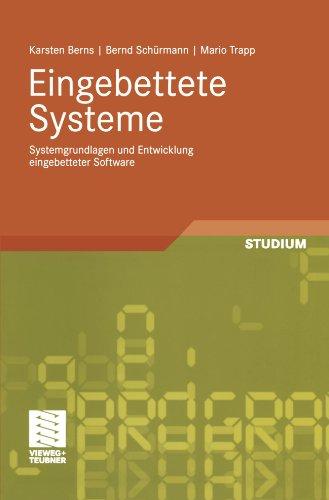 Eingebettete Systeme: Systemgrundlagen und Entwicklung eingebetteter Software (German Edition)