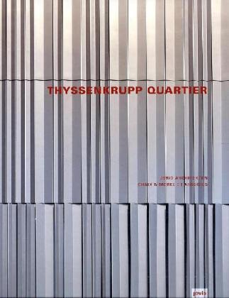 thyssenkrupp-quartier-jswd-architekten-and-chaix-morel-et-associs-english-german-and-french-edition