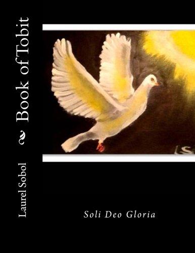 Book of Tobit (Soli Deo Gloria)