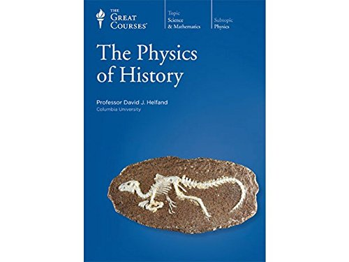 The Physics of History by The Teaching Company