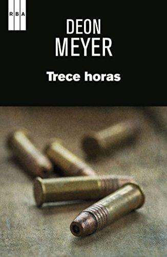 Trece horas (SERIE NEGRA) (Spanish Edition)