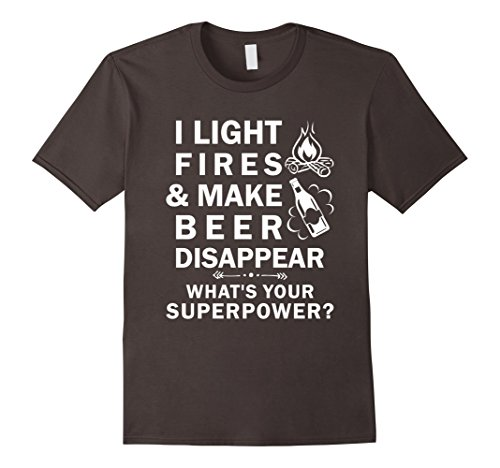 I-Light-Fires-And-Make-Beer-Disappear-Funny-Beer-Lovers-Tee
