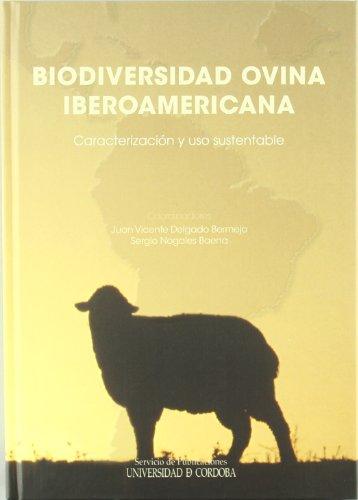 Descargar Libro Biodiversidad Ovina Iberoamericana. Caracterización Y Uso Sustentable Juan Vicente Delgado Bermejo