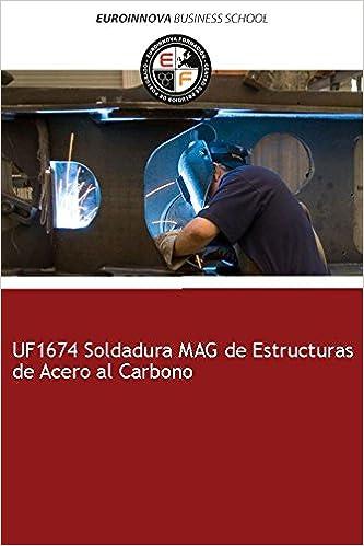 Libro de UF1674 Soldadura MAG de Estructuras de Acero al Carbono ...