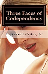Three Faces of Codependency: A New Look at Codependency and Its Underlying Motivations