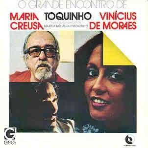 Ricky King - O Grande Encontro De Maria Creusa, Toquinho E Vinicius De Moraes - Zortam Music