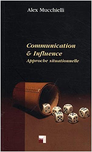 Lire Communication & influence : Approche situationnelle pdf