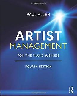 artist management for the music business paul allen 9780415710220 rh amazon com Hip Hop Artist Management Columbia Artist Management