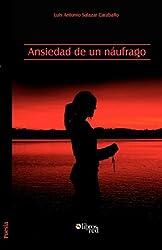 Ansiedad de Un Naufrago (Spanish Edition)