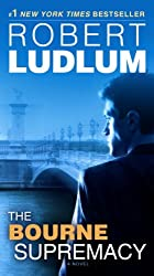 The Bourne Supremacy: Jason Bourne Book #2 (Jason Bourne Series)