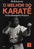 capa de O Melhor do Karatê Vol. 1: Visão Abrangente - Práticas: Volume 1