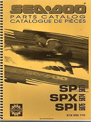 1995 SEA-DOO WATERCRAFT SP, SPX, & SPI PARTS MANUAL P/N 219 300 110 ...