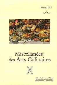 Miscellanées des Arts Culinaires par Marie Joly