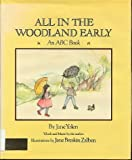 All in the Woodland Early, Jane Yolen and Jane Breskin Zalben, 0529055082