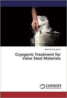 Cryogenic Treatment for Valve Steel Materials