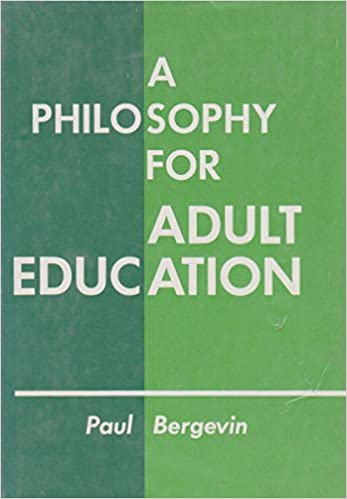 Opinion Adult education philosophy what