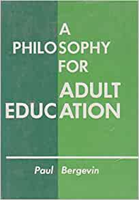 Will Adult education philosophy the