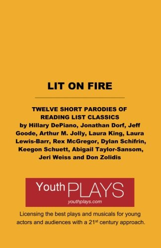 Lit on Fire: Twelve Short Parodies of Reading List Classics