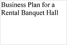 Reception hall business plan