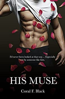 His Muse by [Black, Coral F.]