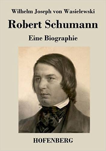 Robert Schumann (German Edition)