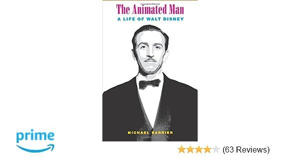 Amazon the animated man a life of walt disney 9780520256194 amazon the animated man a life of walt disney 9780520256194 michael barrier books fandeluxe Choice Image
