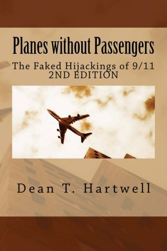 Passenger Platform (Planes without Passengers: The Faked Hijackings of 9/11 (2nd Edition))