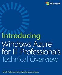Introducing Windows Azure for IT Professionals
