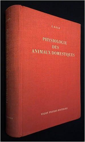 Livres gratuits en ligne Physiologie des animaux domestiques pdf, epub ebook