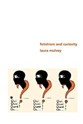 Fetishism and Curiosity (Perspectives)