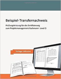 Beispiel Transfernachweis Prufungsleistung Fur Die Zertifizierung Zum Windolph Andrea Amazon De Bucher