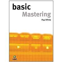 Basic Mastering (The Basic Series)
